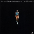 Horace Silver - In Pursuit Of The 27th Man (2012, Blue Note-Japan) '1972