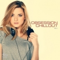Various Artists - Obsession Chillout Volume 1 '2015