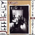 Jeff Healey Band, The - Cover To Cover '1995
