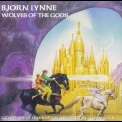 Bjorn Lynne - Wolves Of The Gods '1999