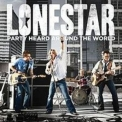 Lone Star - Party Heard Around The World '2010