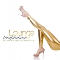Various Artists - Lounge Temptation (Best Sensual Lounge Grooves) '2015