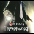 It Bites - It Happened One Night (2CD) '2011