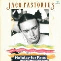Jaco Pastorius - Holiday For Pans (disc 1) '1999