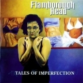 Flamborough Head - Tales Of Imperfection '2005
