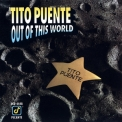 Tito Puente - Out Of This World '1991