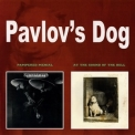 Pavlov's Dog - Pampered Menial - At The Sound Of The Bell '2007