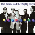 Rod Piazza & The Mighty Flyers - Alphabet Blues '1992