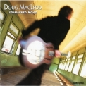 Doug Macleod - Unmarked Road '1997
