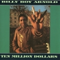 Billy Boy Arnold - Ten Million Dollars '1995