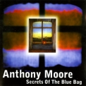 Anthony Moore - Secrets Of The Blue Bag '1971