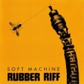Soft Machine - Rubber Riff '1976