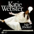 Katie Webster - No Foolin'! '1991