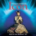 John Wetton & Geoffrey Downes - Icon / Heat Of The Moment - 05 '2005