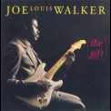 Joe Louis Walker - The Gift '1988