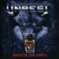 Unrest - Back To The Roots '2006