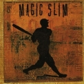 Magic Slim & The Teardrops - Grand Slam '2000