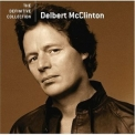 Delbert Mcclinton - The Definitive Collection '2006