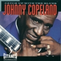 Johnny Copeland - Catch Up With The Blues '1993