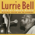 Lurrie Bell - Kiss Of Sweet Blues '1998