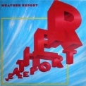 Weather Report  - Weather Report (1987 Remastered) '1982