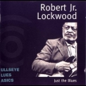 Robert Lockwood Jr. - Just The Blues '1999