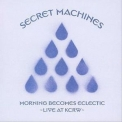 Secret Machines - Morning Becomes Eclectic - Live At KCRW '2006