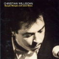 Christian Willisohn - Boogie Woogie And Some Blues '1991