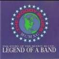 Moody Blues, The - The Story Of The Moody Blues... Legend Of A Band '1989
