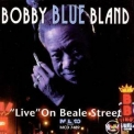 Bobby 'blue' Bland - Live On Beale Street '1998