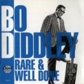 Bo Diddley - Rare & Well Done '1991