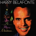 Harry Belafonte - To Wish You A Merry Christmas '1958