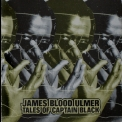 James Blood Ulmer - Tales Of Captain Black '1978
