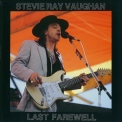 Stevie Ray Vaughan - Last Farewell '1990