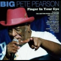 Big Pete Pearson - Finger In Your Eye '2009