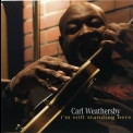 Carl Weathersby - I'm Still Standing Here '2009