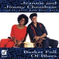 Cheatham Jeannie & Jimmy - Basket Full Of Blues '1992