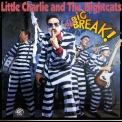 Little Charlie & The Nightcats - The Big Break '1989