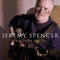 Jeremy Spencer - Precious Little '2006