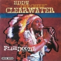 Eddy 'the Chief' Clearwater - Flimdoozie '2001
