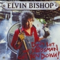 Elvin Bishop - Don't Let The Bossman Get You Down! '1991