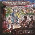 Guy Davis - The Adventures Of Fishy Waters In Bed With The Blues '2012