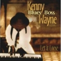 Kenny Wayne - Let It Loose '2005