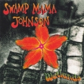 Swamp Mama Johnson - Wetlands '1995