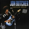 Jon Butcher - American Dream '2004