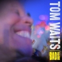 Tom Waits - Bad As Me (2CD) '2011