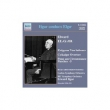 Edward Elgar - Elgar Conducts Elgar '1926