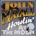 John Mayall - Howling At The Moon '2011