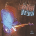 Luther Allison - Blue Streak '1995