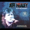 Jeff Healey - As The Years Go Passing By - Deluxe Edition (CD2) '2013
